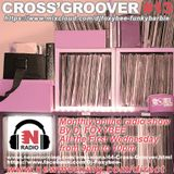 CROSS'GROOVER #13 NEW-MORNING RADIO by DJFOXYBEE