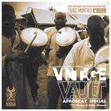 Vintage Vault (November 2016 - Part 1) - Hosted by AirTem & Bobby Mowack (AFROBEAT SPECIAL)