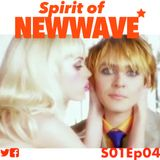 Spirit of NEW WAVE s01 ep04