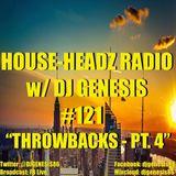 HOUSE-HEADZ RADIO #121 (THROWBACKS - PT.4)