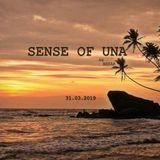 Sense Of UNA   ( 31.03.2019 )