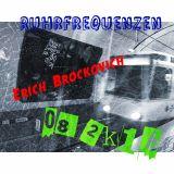 Erich Brockovich - Die Geschichte der tonlosen Turnwurst [Ruhrfrequenzen Podcast Show 08/2K16]