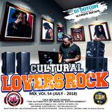 DJ DOTCOM_CULTURAL LOVERS ROCK_MIX_VOL.54 (JULY - 2018 - CLEAN VERSION)
