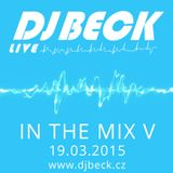 DJ BECK - IN THE MIX V (19.03.2015)