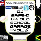 DJ Safe-D UK Old School Garage Mix Volume 5 WWW.XRSMUSIC.COM