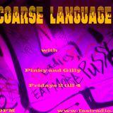 Coarse Language Hip-Hop radio show - Week 4
