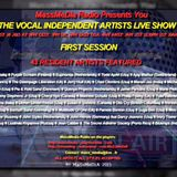 Recording of The First Session Of The Vocal Independent Artists Live Show on August 18th 2015