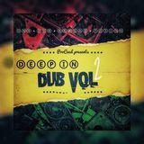 Deep in Dub #2 - dnb _dub_reggae_fusion  (Notting Hill Carnival Special)