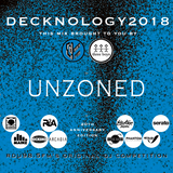 DECKNOLOGY 2018 - The 20th Anniversary - Competitor mix by Unzoned