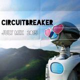 CIRCUITBREAKER July mix 2015
