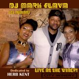 """DJ Mark Flava """"Live"""" at the Winery Les Nubians Edition *Dedicated to Herb Kent*"""