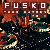 DJ Fusko - Tech Summer 2016