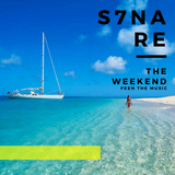 S7ven Nare - The Weekend (Episode 030)