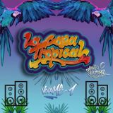 La Casa Tropical - Cumbia Prohibida Mix Vol. 1