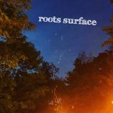 roots surface selection