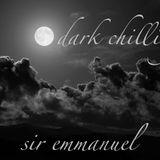 dark chilling sir emmanuel