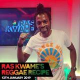 Reggae Recipe - 13/01/18 (Reggae / Dancehall / Bass / Bashment / Afrobeats)