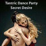 Tantric Dance Party The Hague - Secret Desire