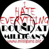 Round At Milligan's - Show 47 - 5th November 2012