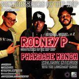 Connoisseurs Of Hip Hop Episode100 Pharoahe Monch / Rodney P