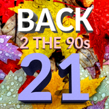 Back 2 The 90s - Show 21 - 07/11/2018