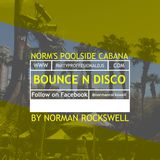 Norm's Poolside Cabana: Bounce N Disco
