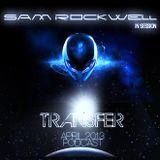 Sam Rockwell - April Podcast