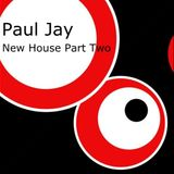 DJ Paul Jay New House, Part Two, February 2015 Mix