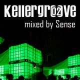 Kellergroove 02 - Mixed by Sense