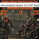 TwizT - (Part Two)  DNB Battle_Jermel vs TwizT   January 31st 2015 DOUBLE HEADER @ SHOCK PROOF HQ