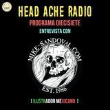 Head Ache Radio: Programa 17 - Entrevista con Mike Sandoval (Ilustrador)