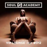 VIP Lounge 012 - 27 Feb 2017