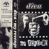 Dica - My Revenge - drum n bass mixtape 2000