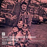 Touched By Magic w/ Estimulo - 14th March 2016