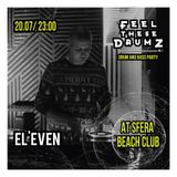 EL'EVEN - FEEL THESE DRUMZ vol.7 PROMO MIX