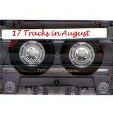 17 Tracks in August