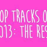Tracks of 2013: Part 5 (Best of the Rest)