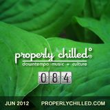 Properly Chilled Podcast #84 (June 2012)