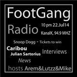 FootGangRadio 14-7 - Caribou Interview / Julian Sartorius Interview