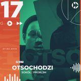 #017 - ft. Otsochodzi, Sokół, PRO8L3M