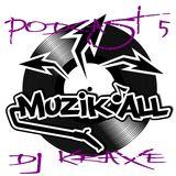 Muzik'all podcast #5 - Dj Kraxe