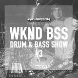WKND BSS Drum & Bass Show Vol 3