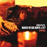 DJ EDY K - Back In Da Days Vol.27 (1996) 90s Hip Hop, Boom Bap,Real Live,Heather B,Ill Biskits..