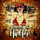 DJ Mojito Throwback 18' Hip Hop Mix