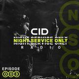 Night Service Only Radio Episode 003