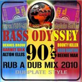 BASS ODYSSEY - 90'S RUB A DUB DUBPLATE MIX