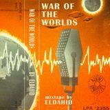 War of the worlds - Eldahid mixtape