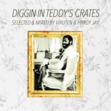 Diggin in Teddy's Crates (Selected & mixed by Viruten & Hardy Jay)