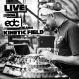 LIVE FROM EDC ORLANDO 2017 KINETIC FIELD