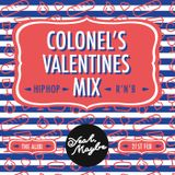 Colonel's Hip Hop & R'N'B Valentines Mix